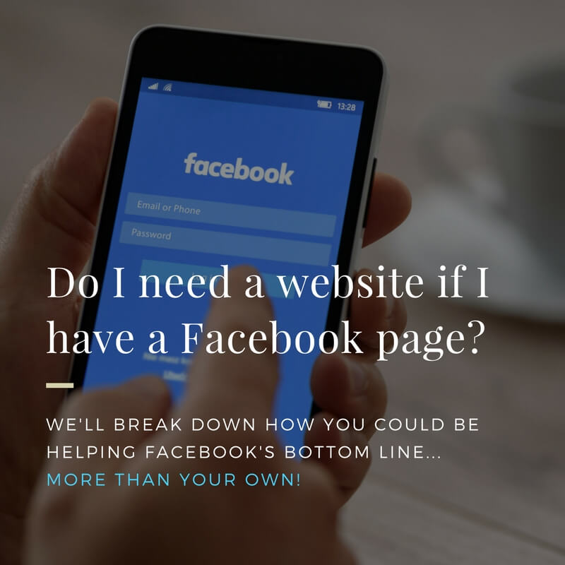 do-i-need-a-website-if-i-have-a-facebook-page Do I need a website if I have a Facebook page? - do i need a website if i have a facebook page complete 2
